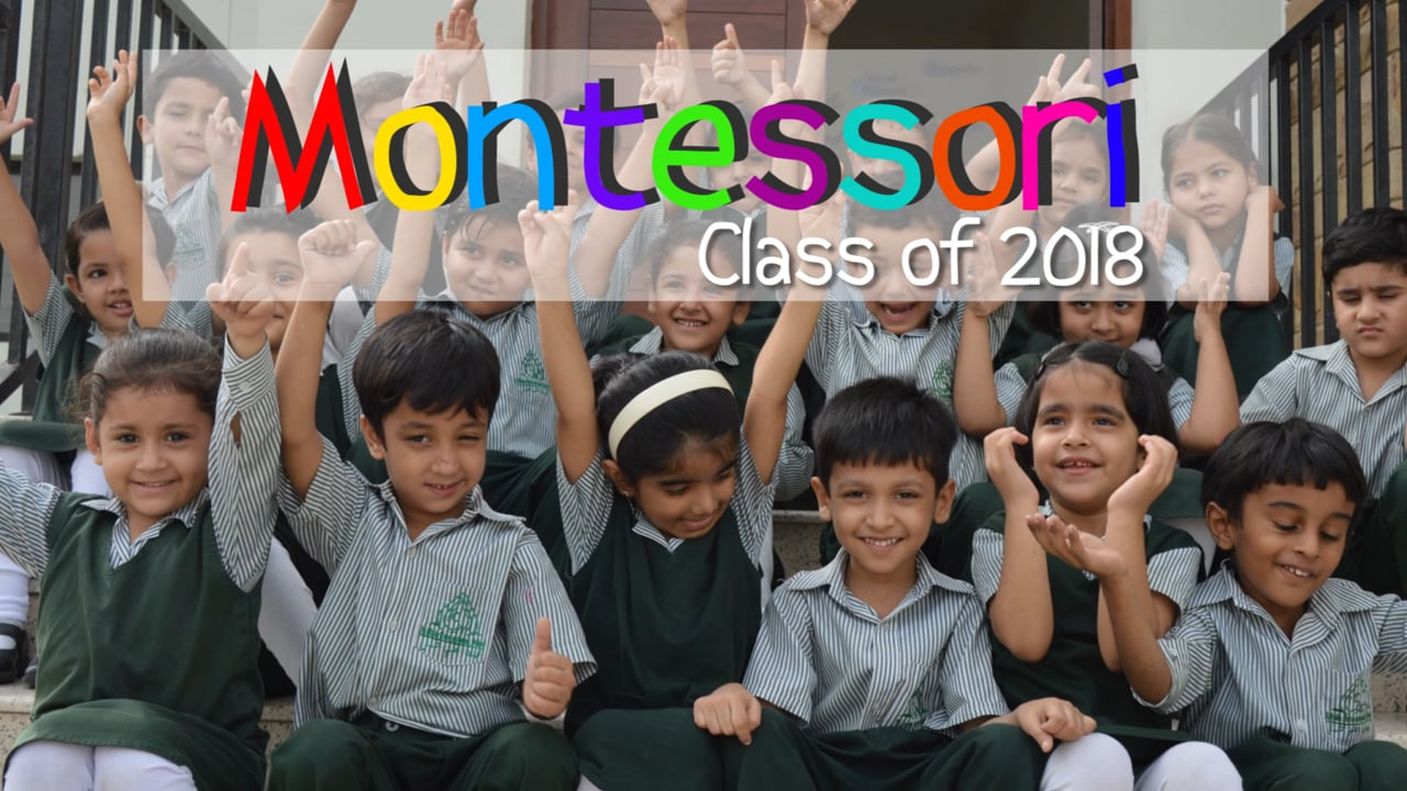 AIS Montessori Class of 2018 (Karachi Campus) - Montage