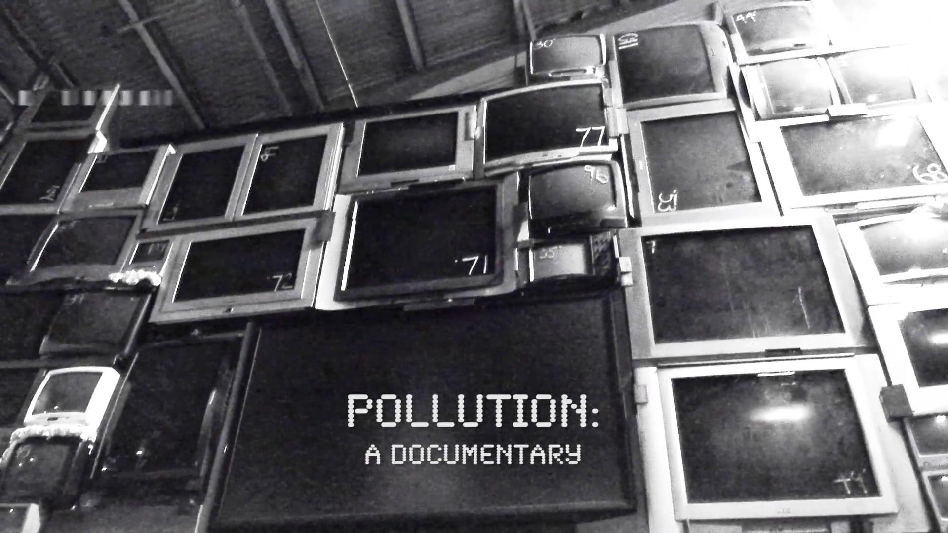 POLLUTION: a documentary