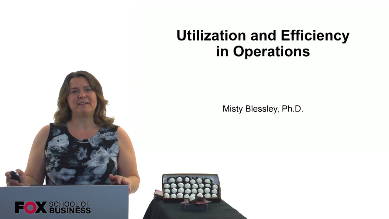 60881Utilization and Efficiency in Operations