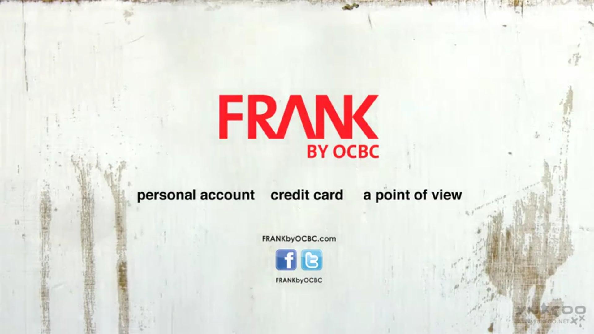 OCBC - FRANK by OCBC Campaign