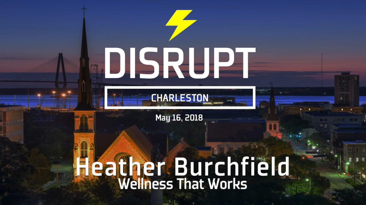 Wellness That Works | Heather Burchfield | DisruptHR Talks