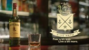 """Jameson: """"Fear a bit less. Live a bit more."""""""