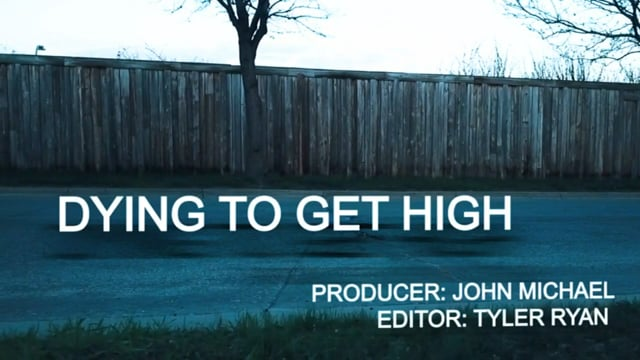 Dying to Get High