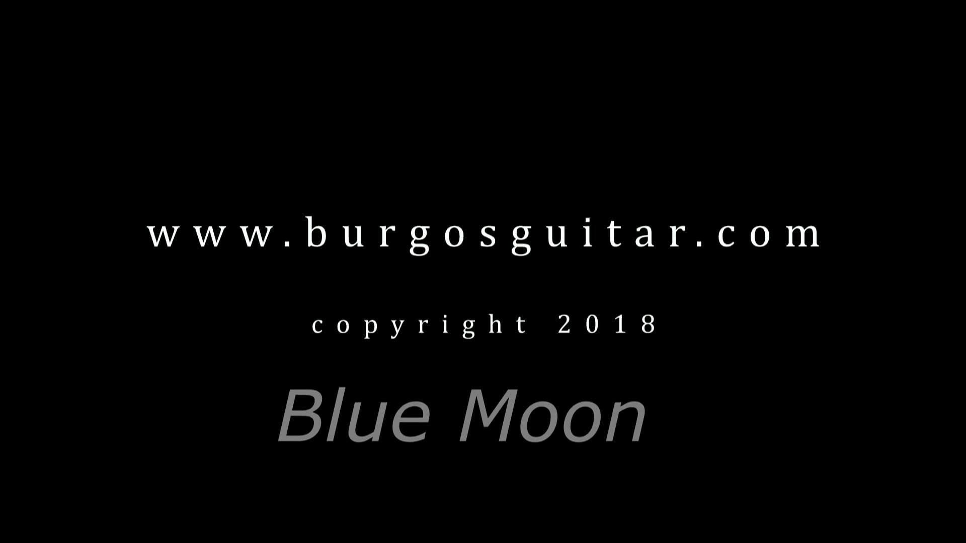 Blue Moon,Francisco Burgos, guitar