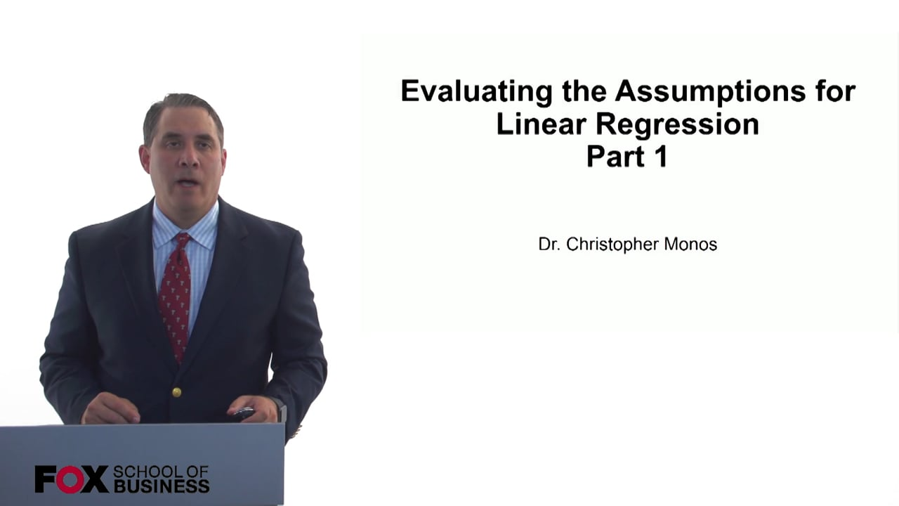 60873Evaluating the Assumptions for Linear Regression Part 1