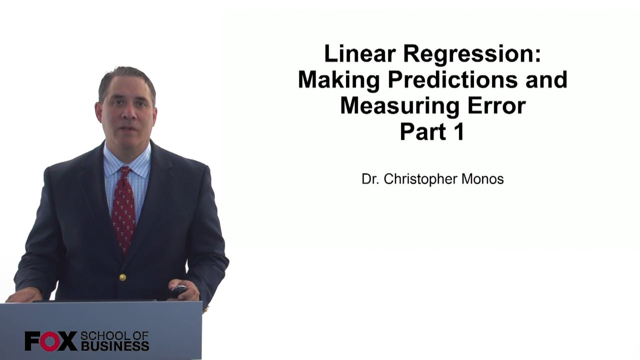 60862Linear Regression-Making Predictions and Measuring Error Part 1