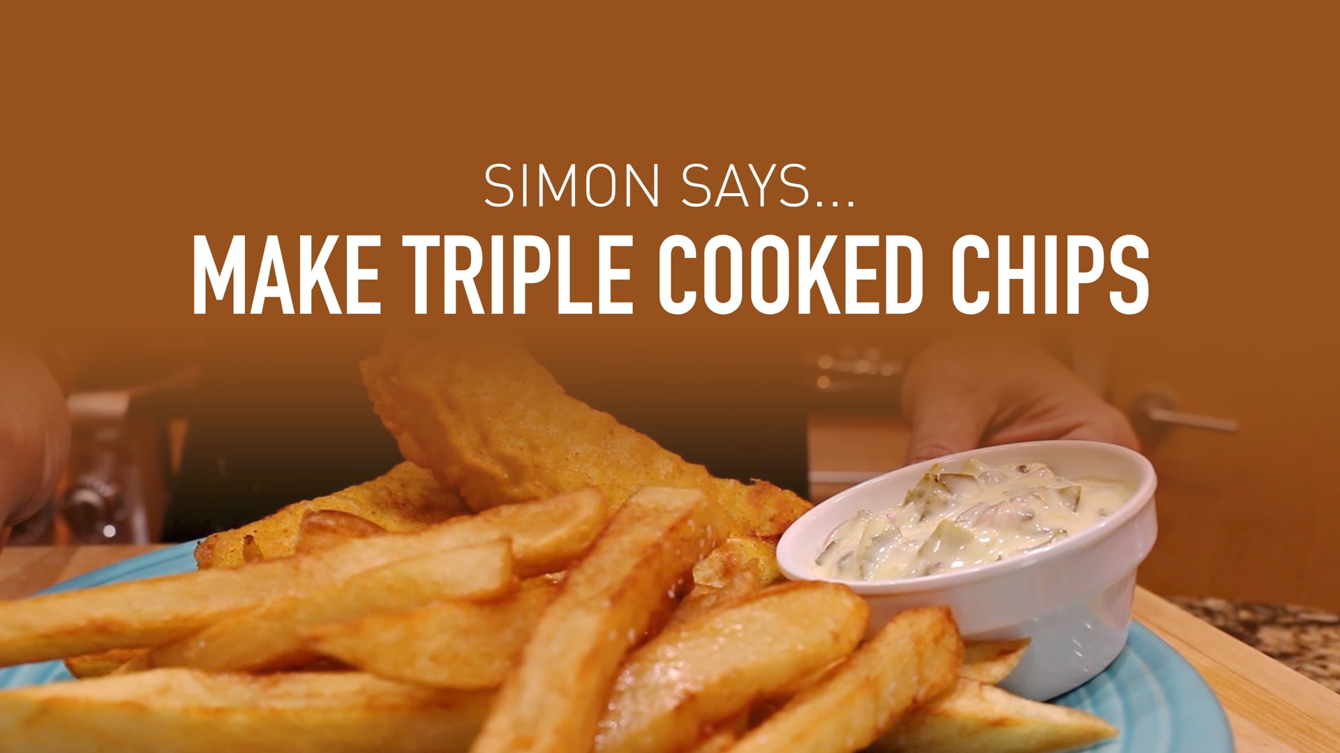 Simon Says... Make Triple Cooked Chips