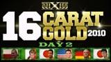 wXw 16 Carat Gold 2010 - Night 2