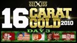 wXw 16 Carat Gold 2010 - Night 3