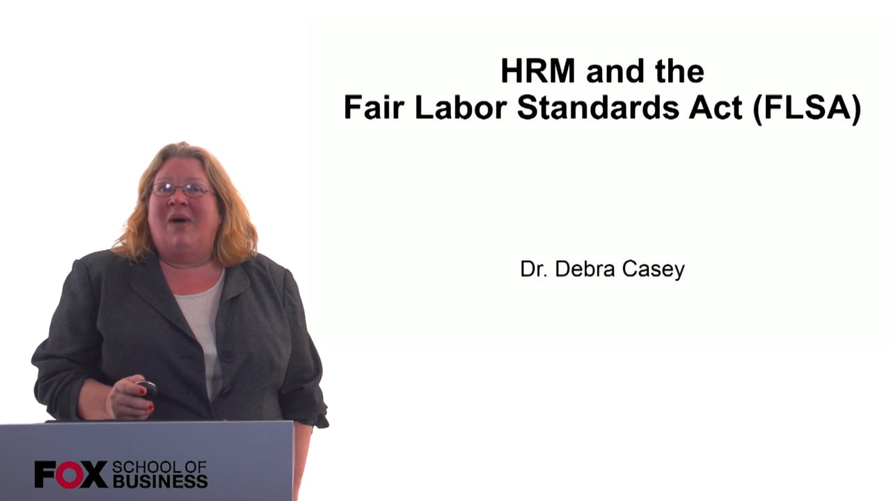 60707HRM and the Fair Labor Standards Act (FLSA)