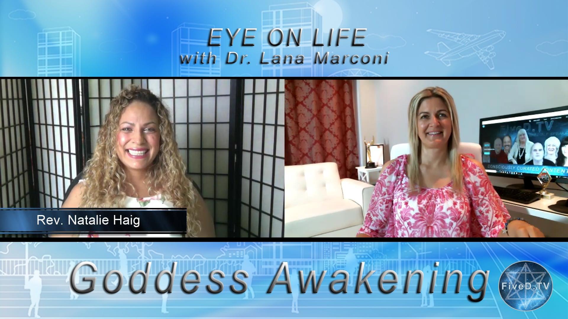 Eye On Life: Goddess Awakening