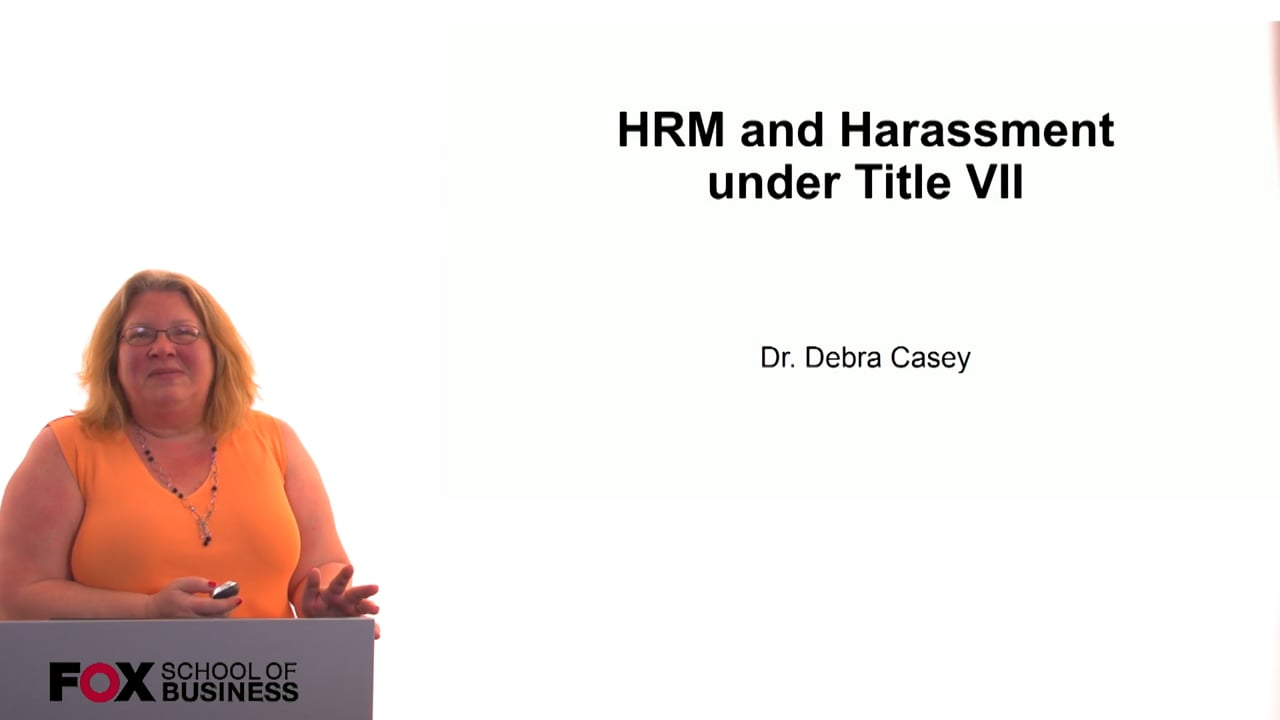 60702HRM and Harassment under Title VII