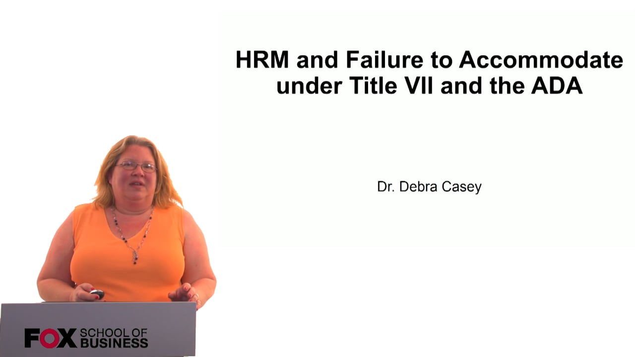 60701HRM and Failure to Accommodate under Title VII and the ADA