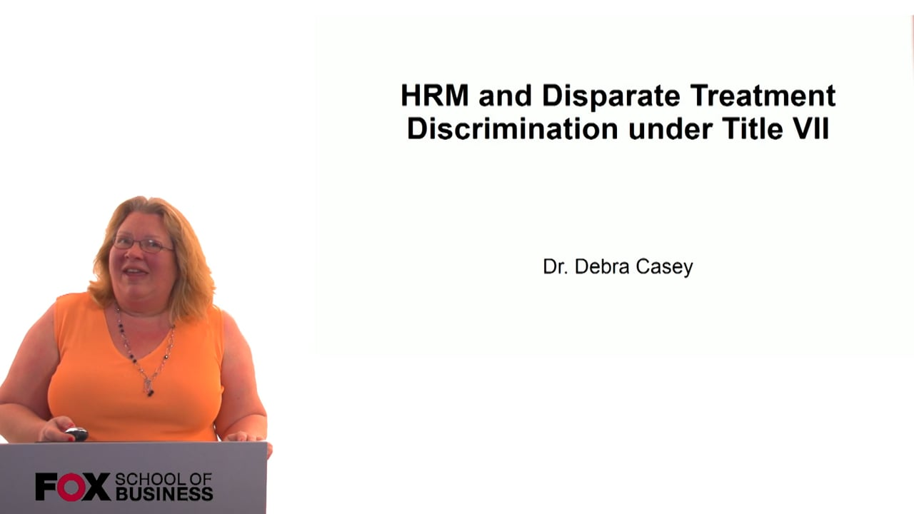 60698HRM and Disparate Treatment Discrimination under Title VII
