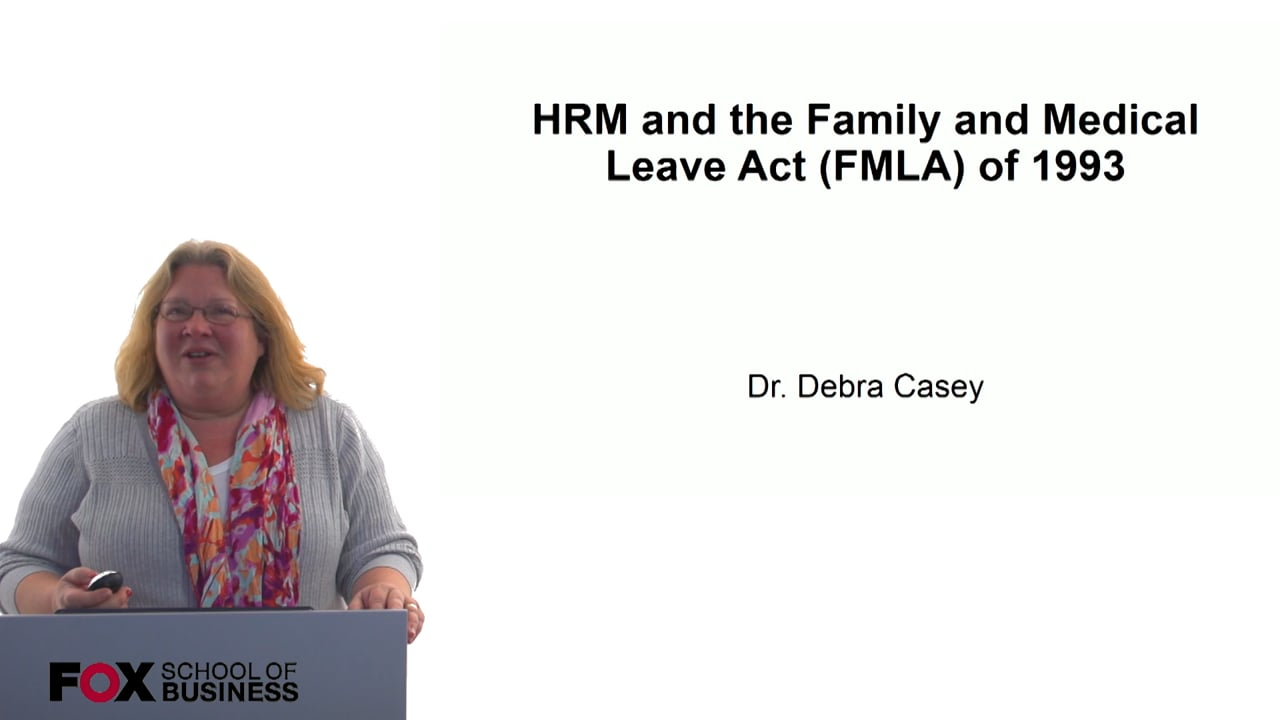 60708HRM and the Family and Medical Leave Act (FMLA) of 1993