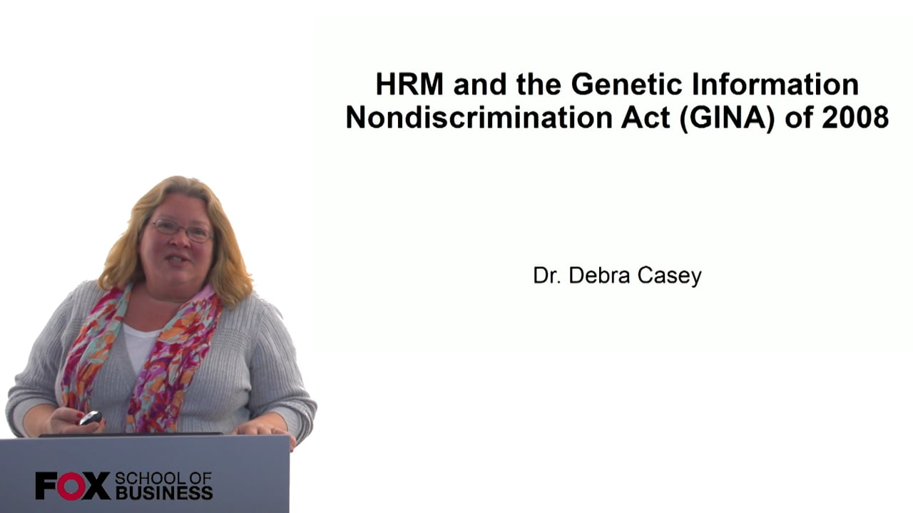 60709HRM and the Genetic Information Nondiscrimination Act (GINA) of 2008