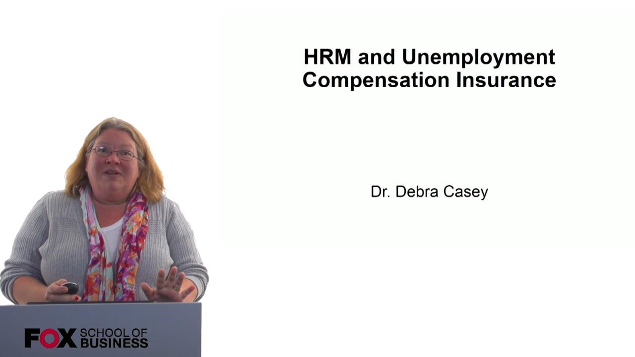 60712HRM and Unemployment Compensation Insurance