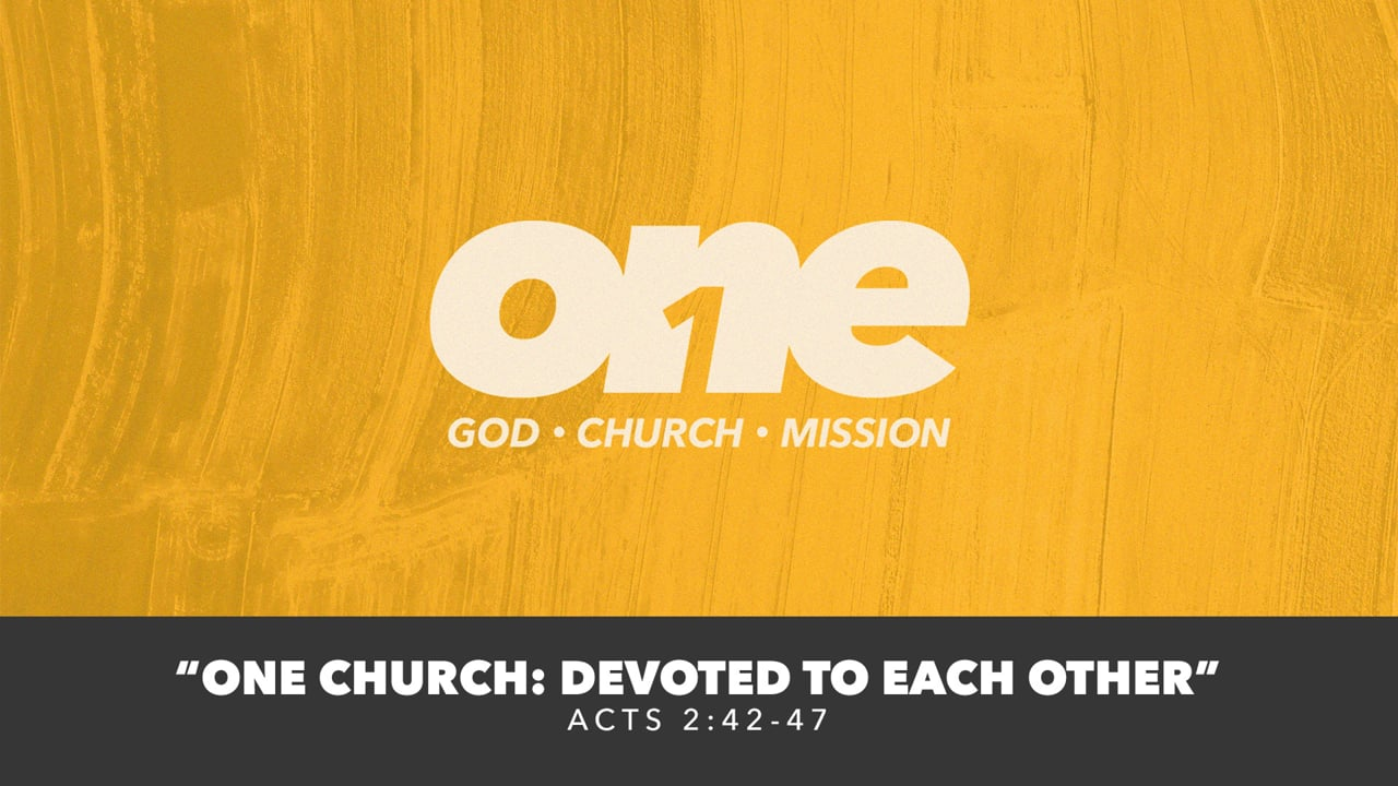 One Church: Devoted To Each Other