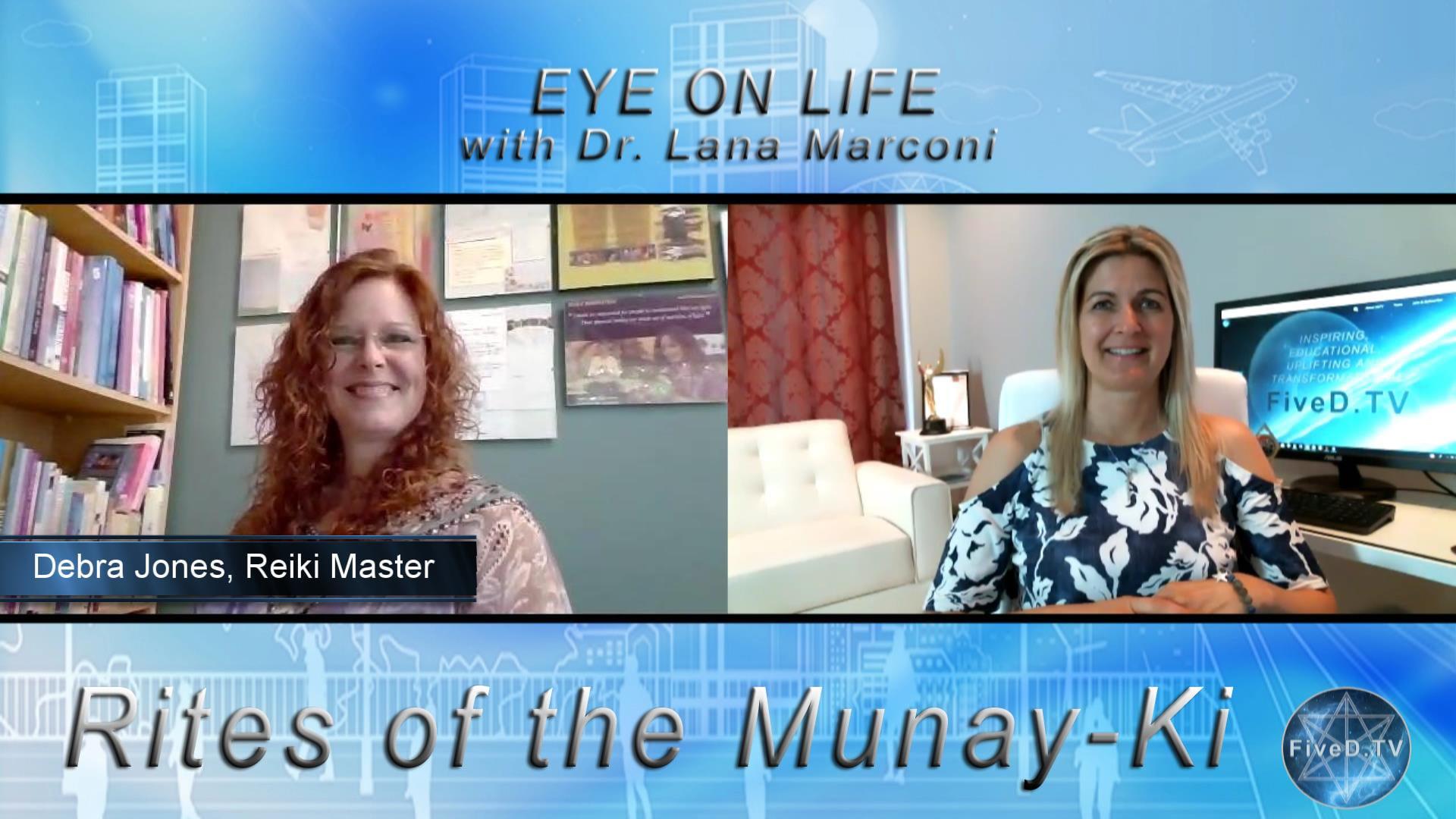 Eye On Life: The Rites of the Munay-Ki