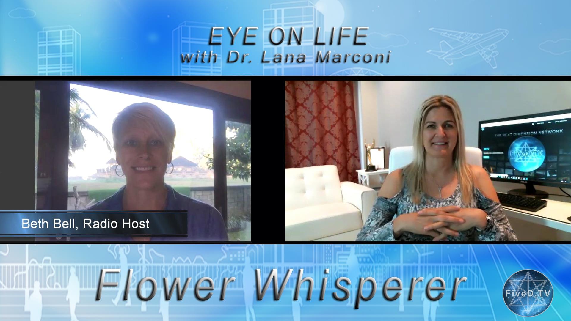 Eye On Life: Flower Whisperer