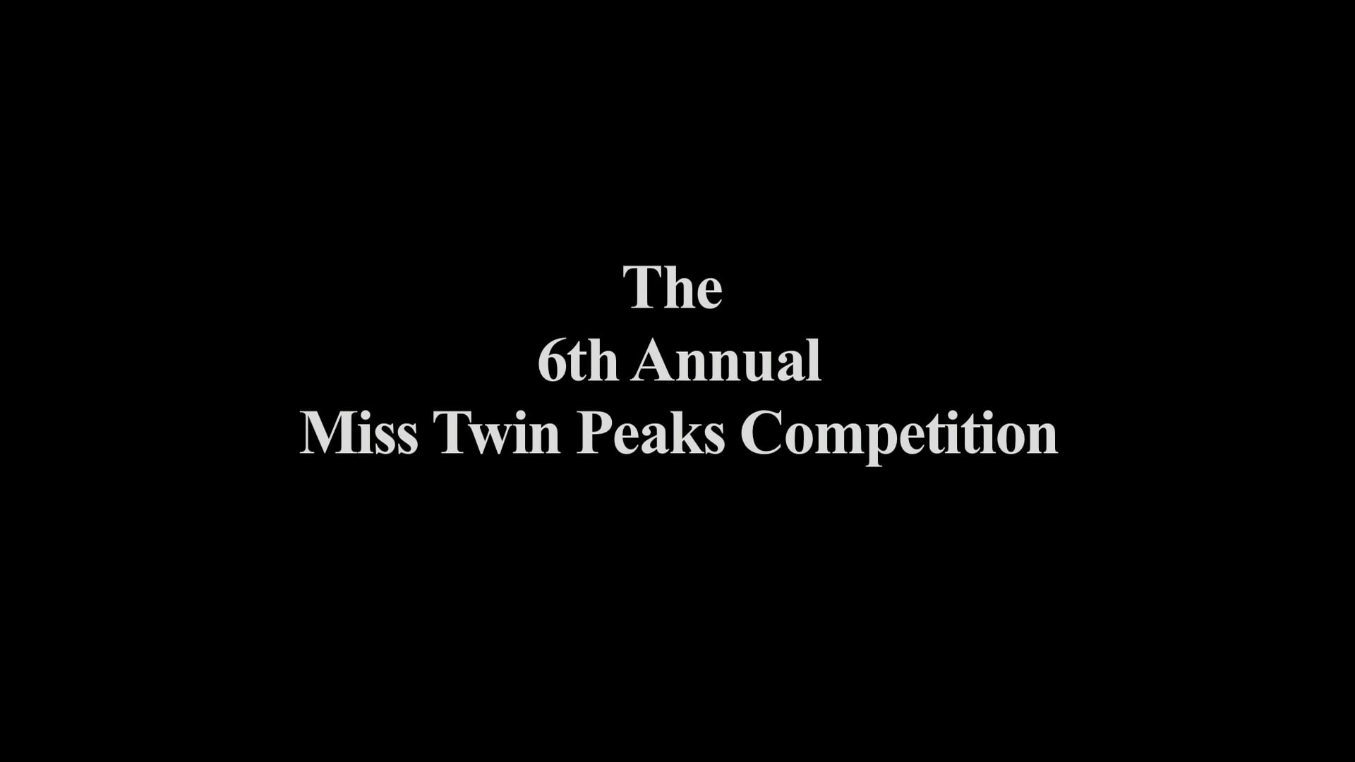 The Double R Club presents the 6th Annual Miss Twin Peaks Contest, 2015