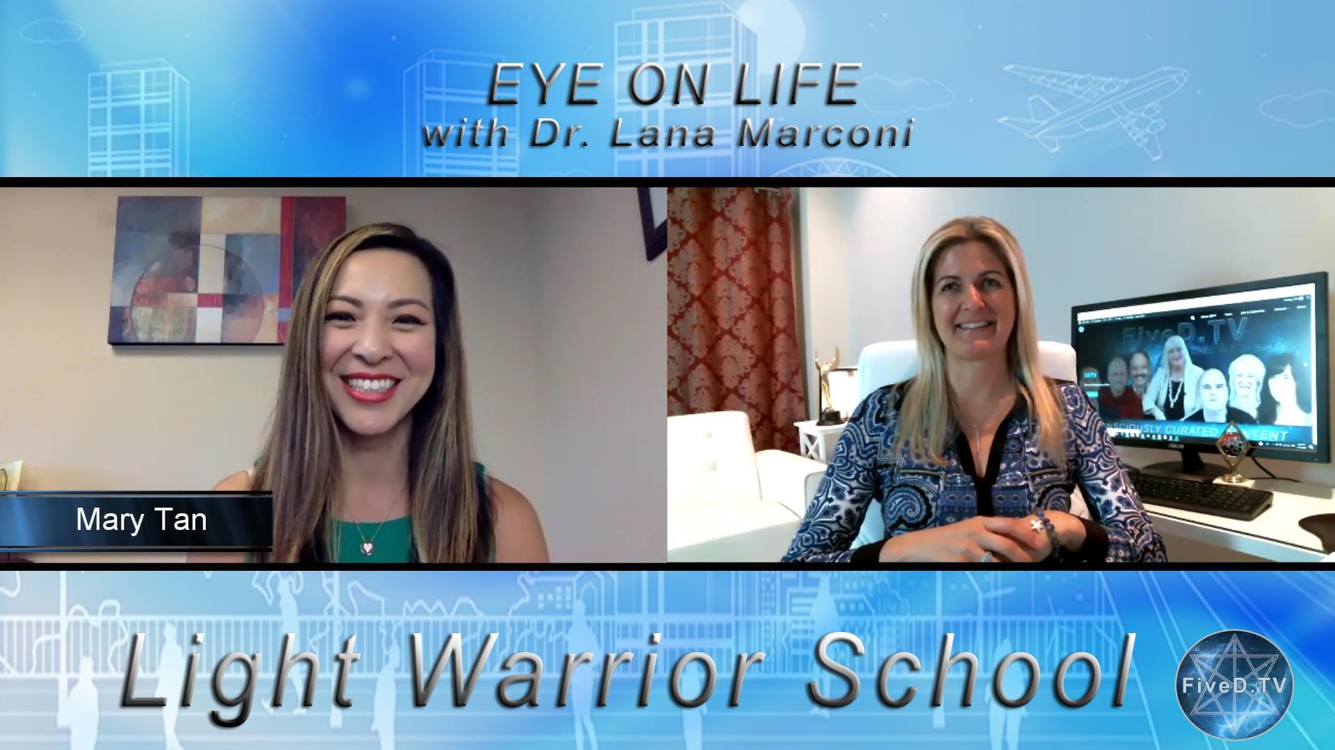Eye On Life: Light Warrior School