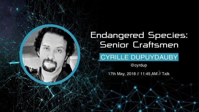 Cyrille Dupuydauby - Endangered Species: Senior Craftsmen