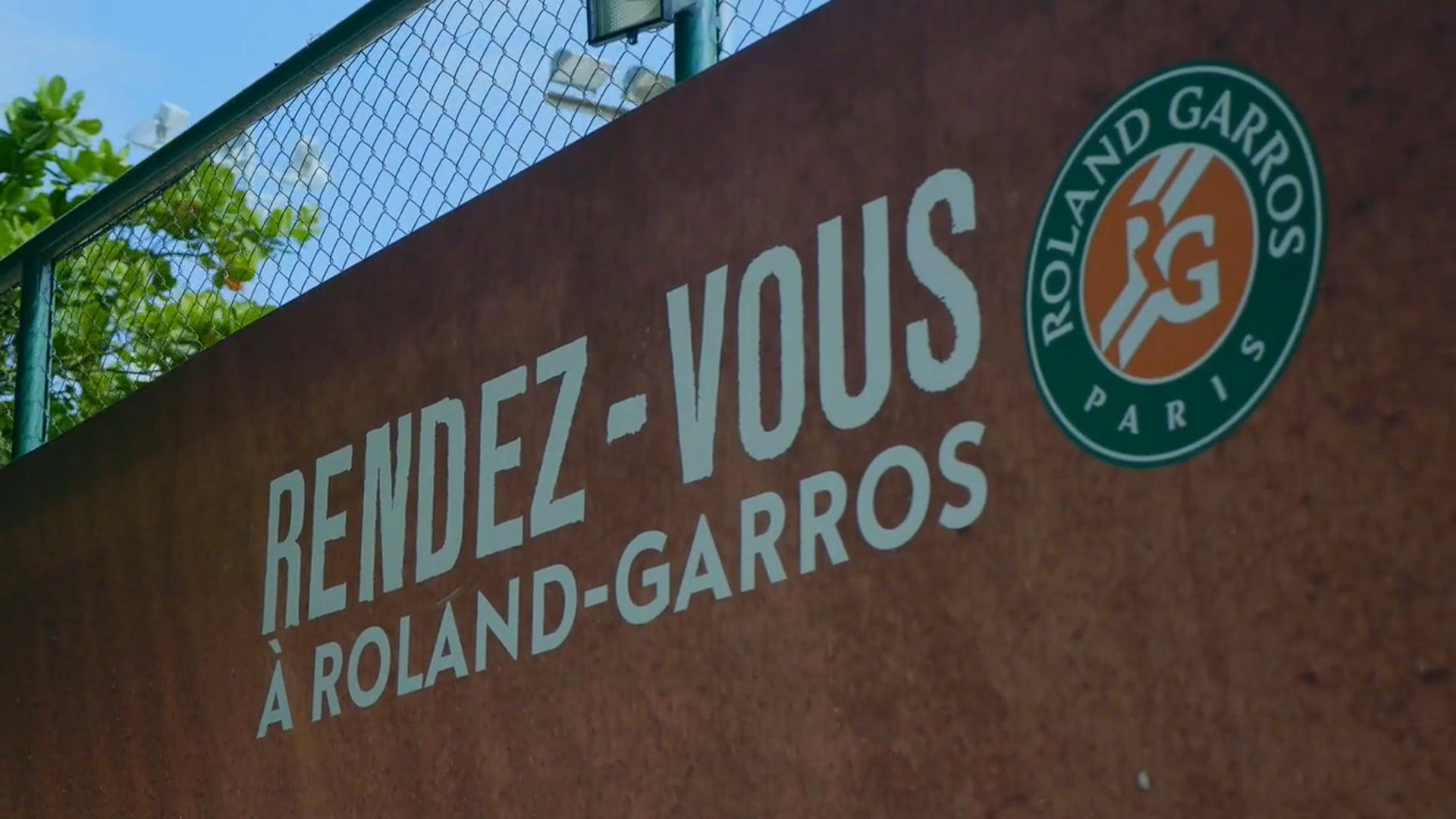 RENDEZ - VOUZ | ROLAND GARROS 2018