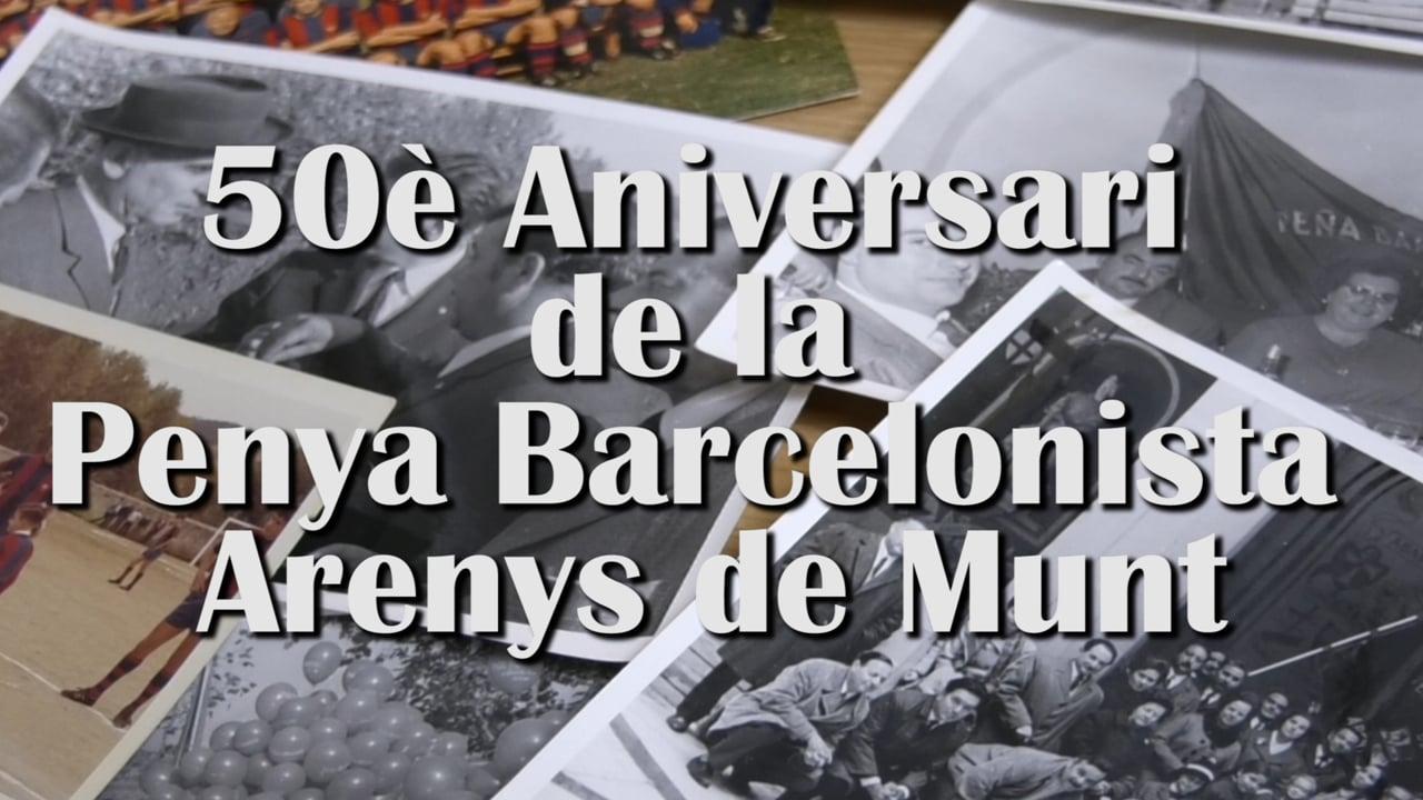 50è Aniversari de la Penya Barcelonista Arenys de Munt