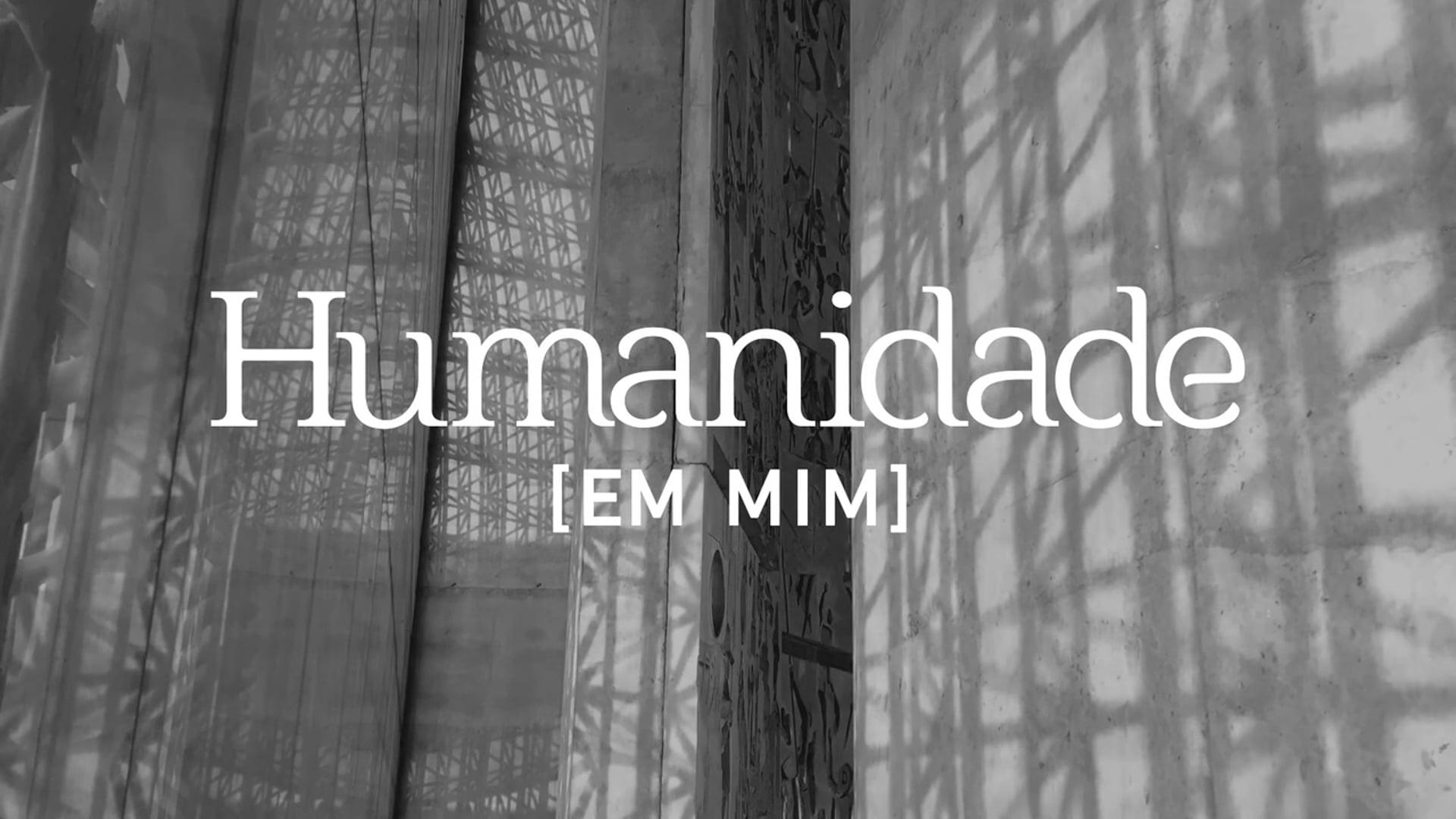 HUMANIDADE EM MIM - HUMANIZAR
