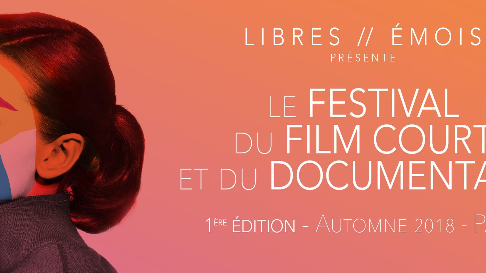 Festival LIBRES // ÉMOIS - Présentation
