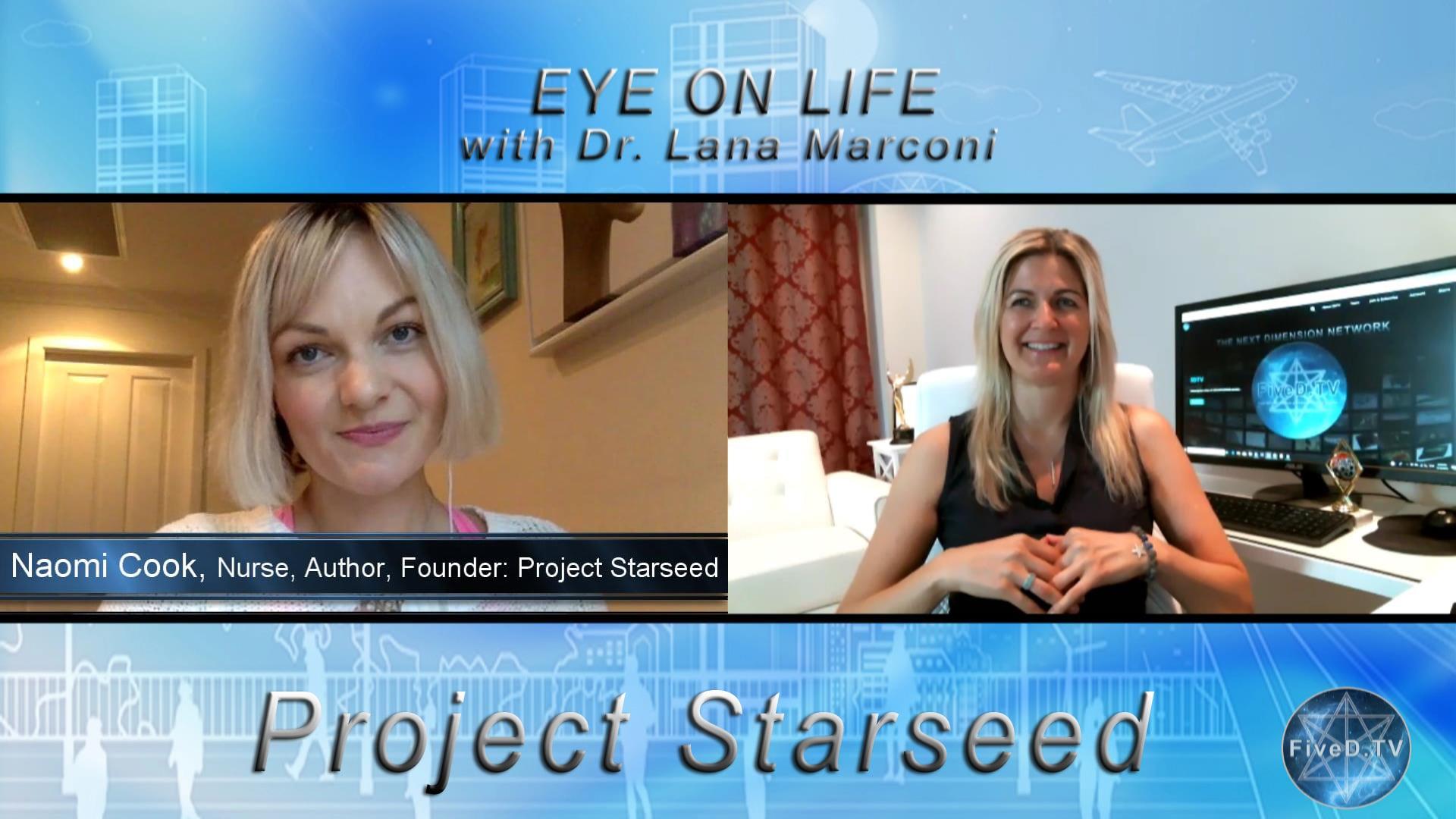 Eye On Life: Project Starseed