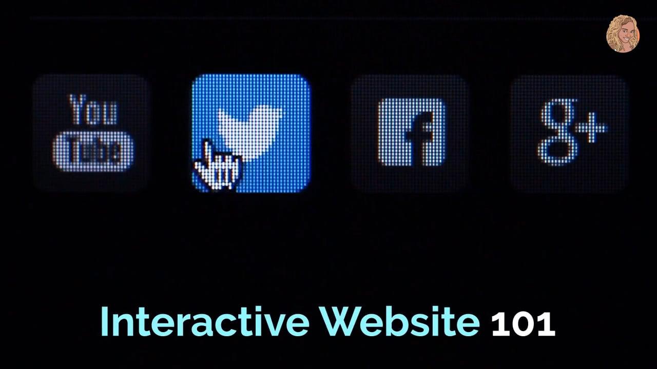 Interactive Website 101