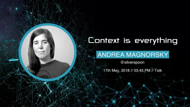 Andrea Magnorsky - Context is everything