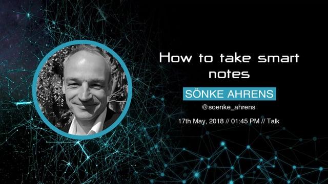 Sönke Ahrens - How to take smart notes