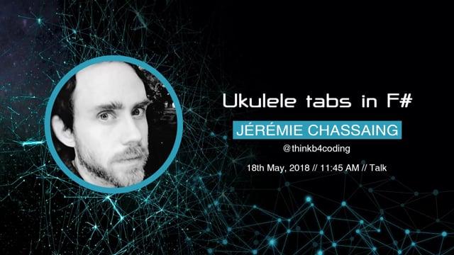 Jérémie Chassaing - Ukulele tabs in F#