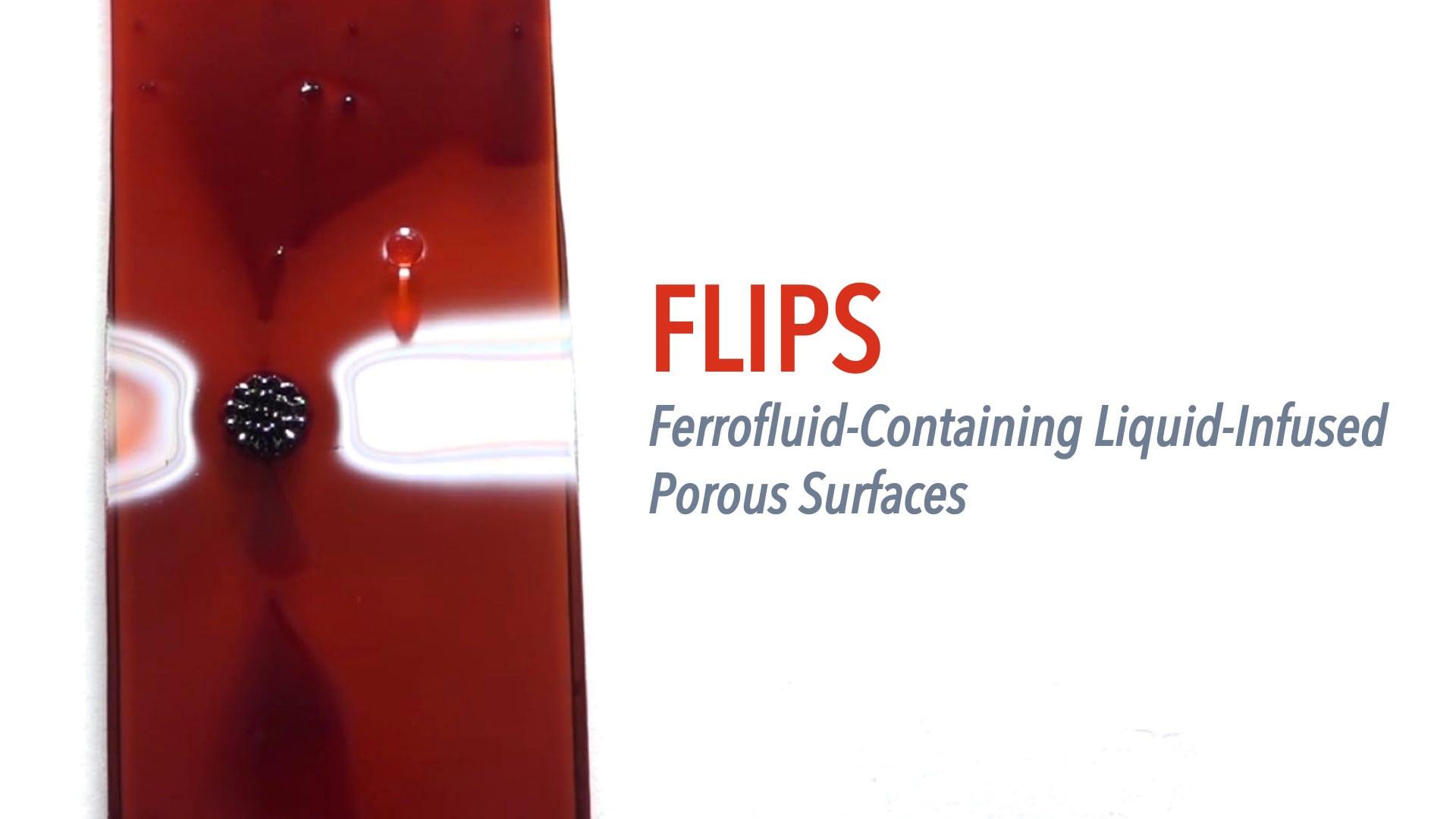 FLIPS: Ferrofluid-Containing Liquid-Infused Porous Surfaces