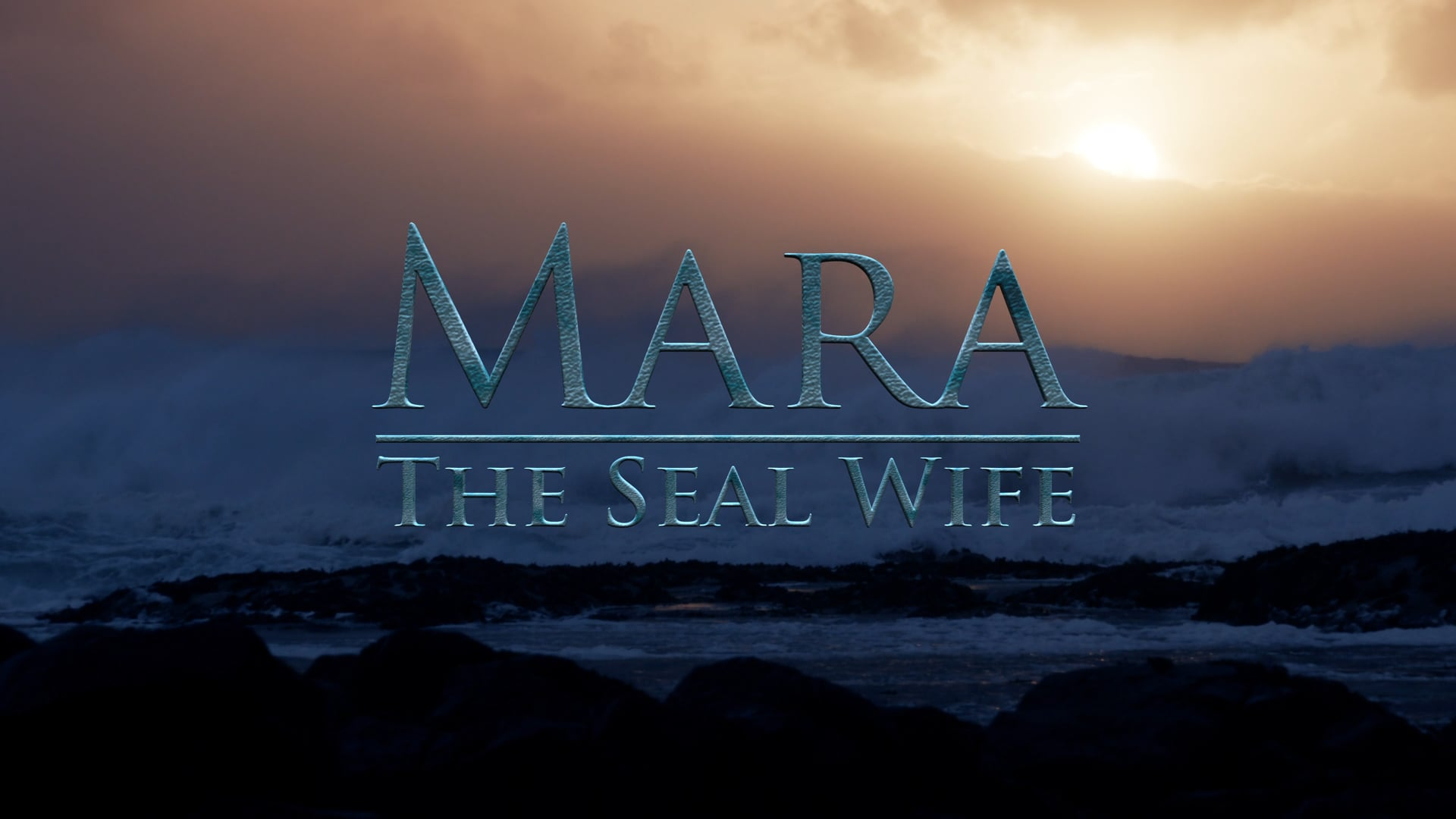 Mara: The Seal Wife - Teaser Trailer 1