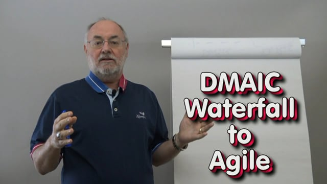 DMAIC from Waterfall to Agile