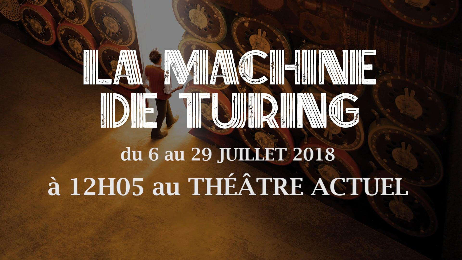 LA MACHINE DE TURING - BANDE ANNONCE AVIGNON