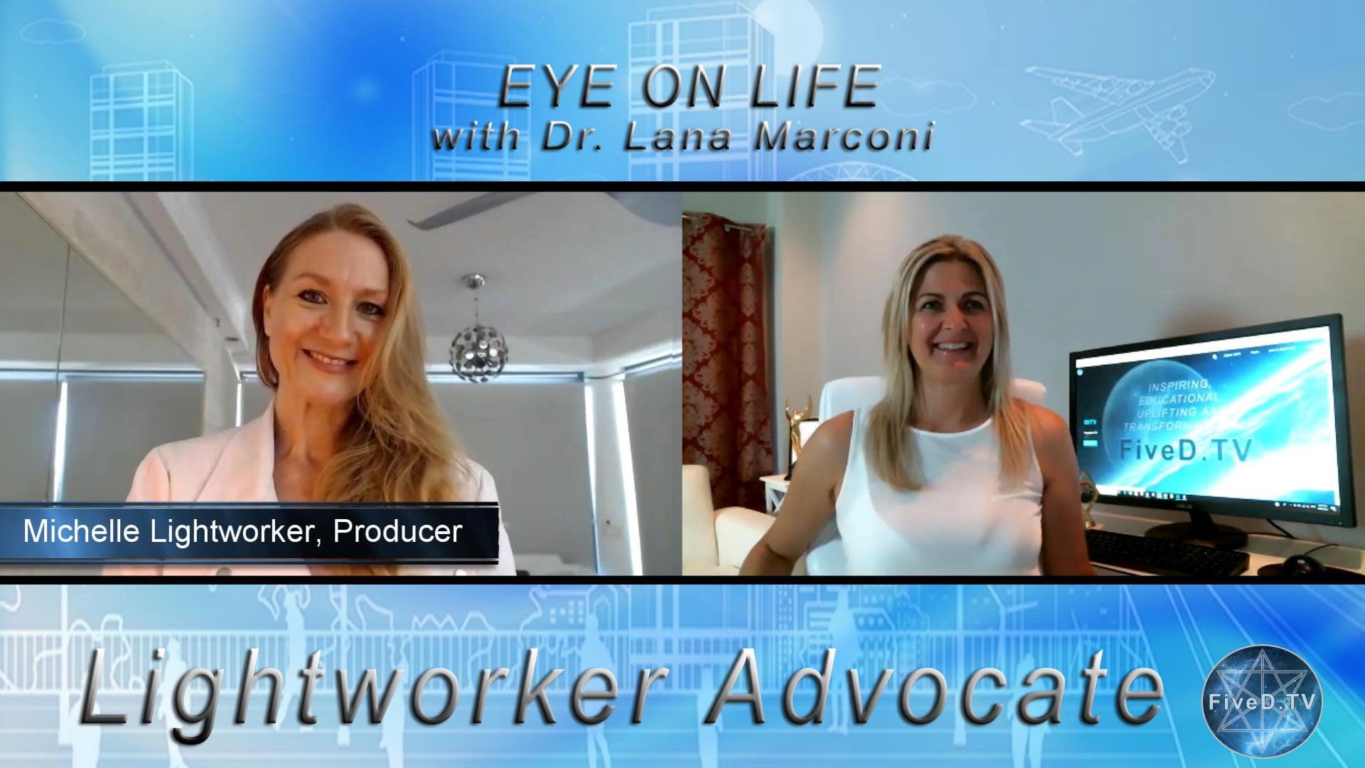 Eye On Life: Lightworker Advocate Magazine