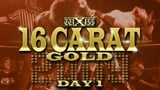 wXw 16 Carat Gold 2009 - Night 1
