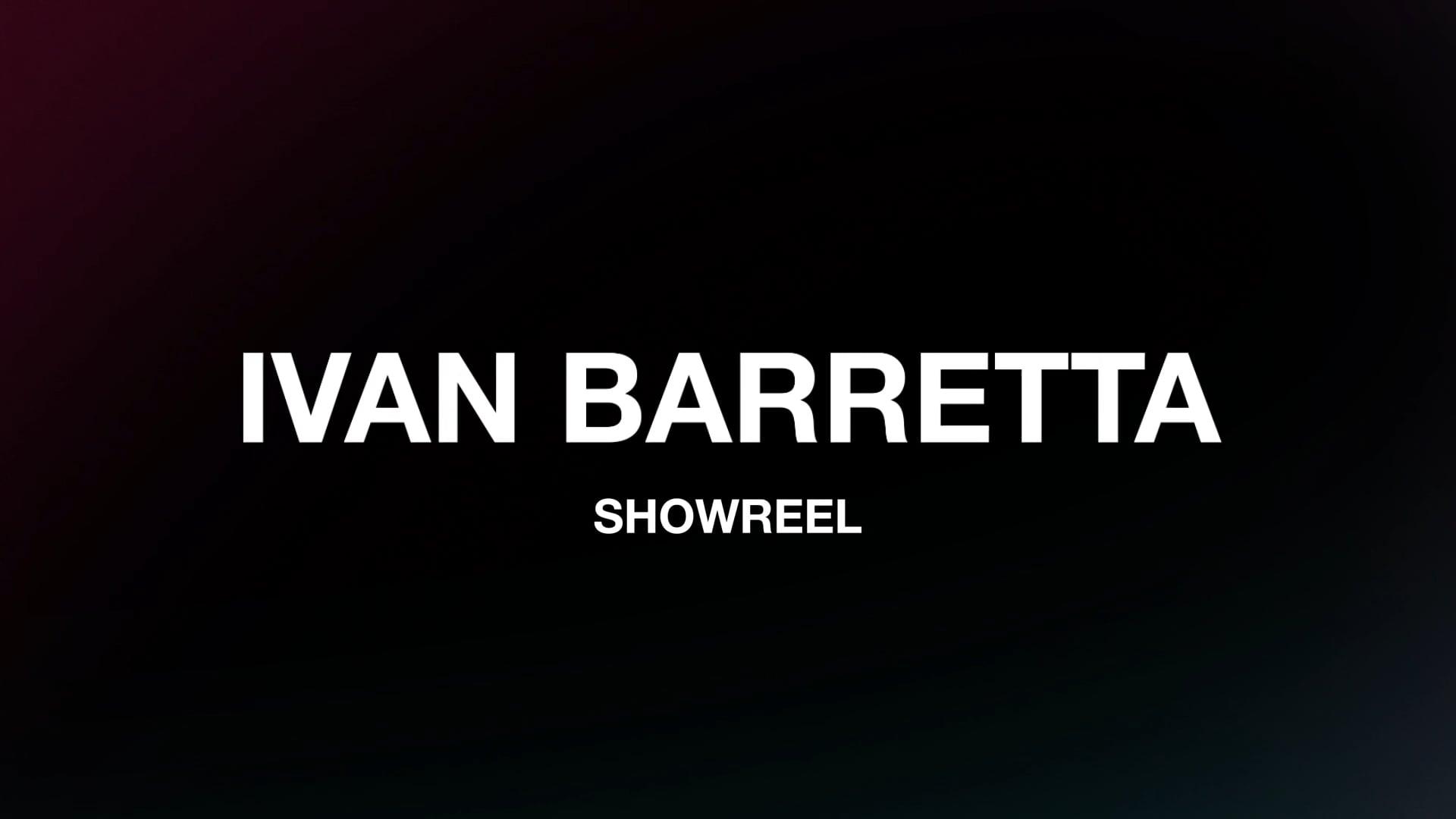 Ivan Barretta Showreel
