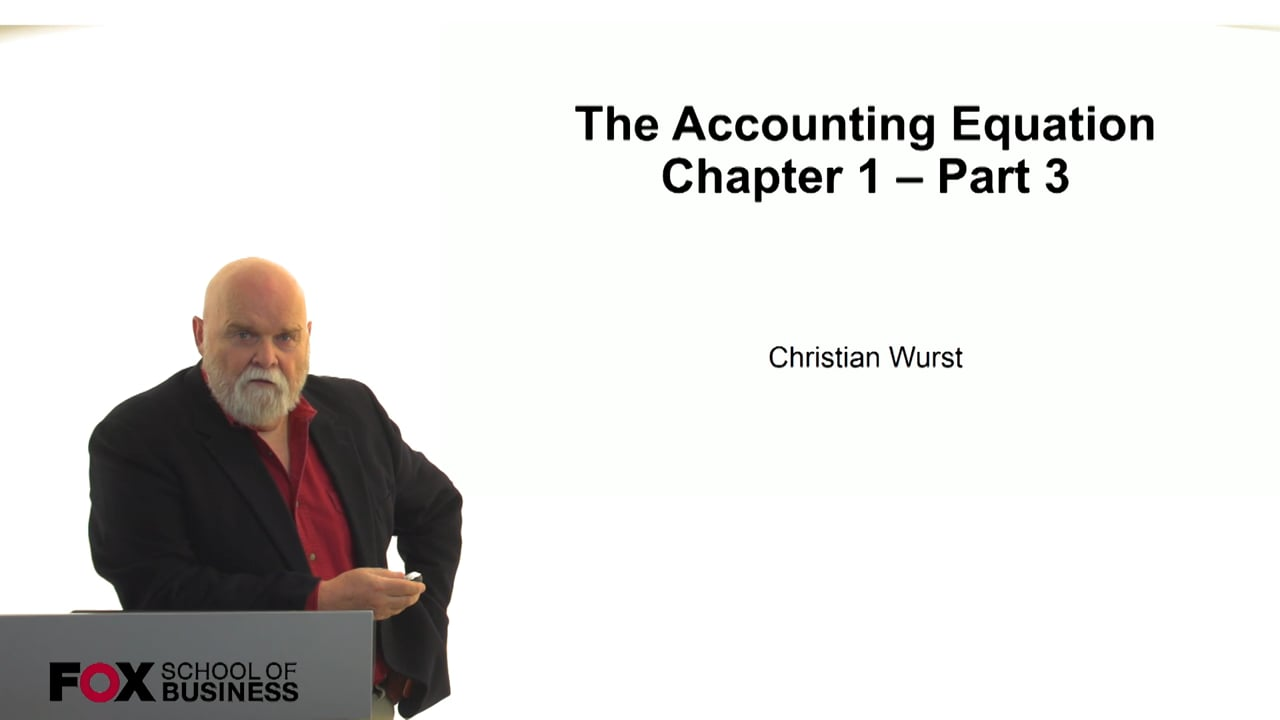 60829The Accounting Equation – Chapter 1 – Part 3