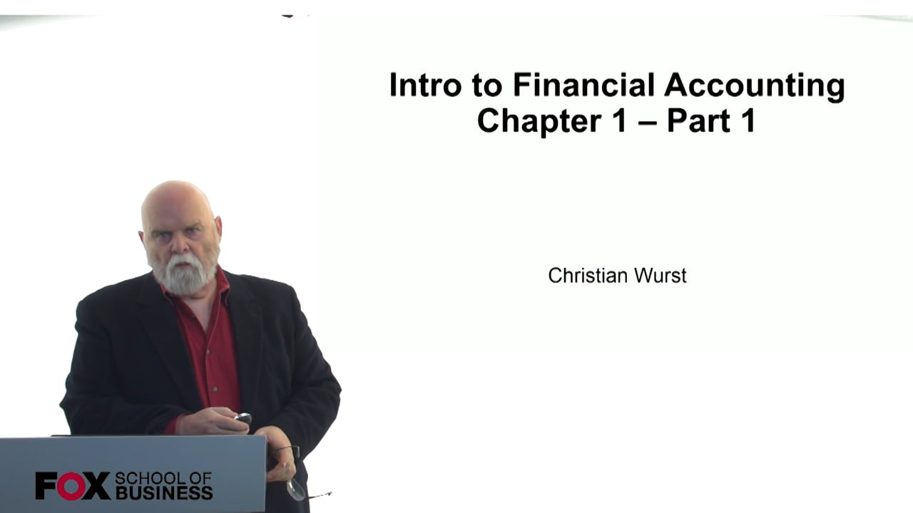 60830Intro to Financial Accounting – Accounting Chapter 1 – Part 1