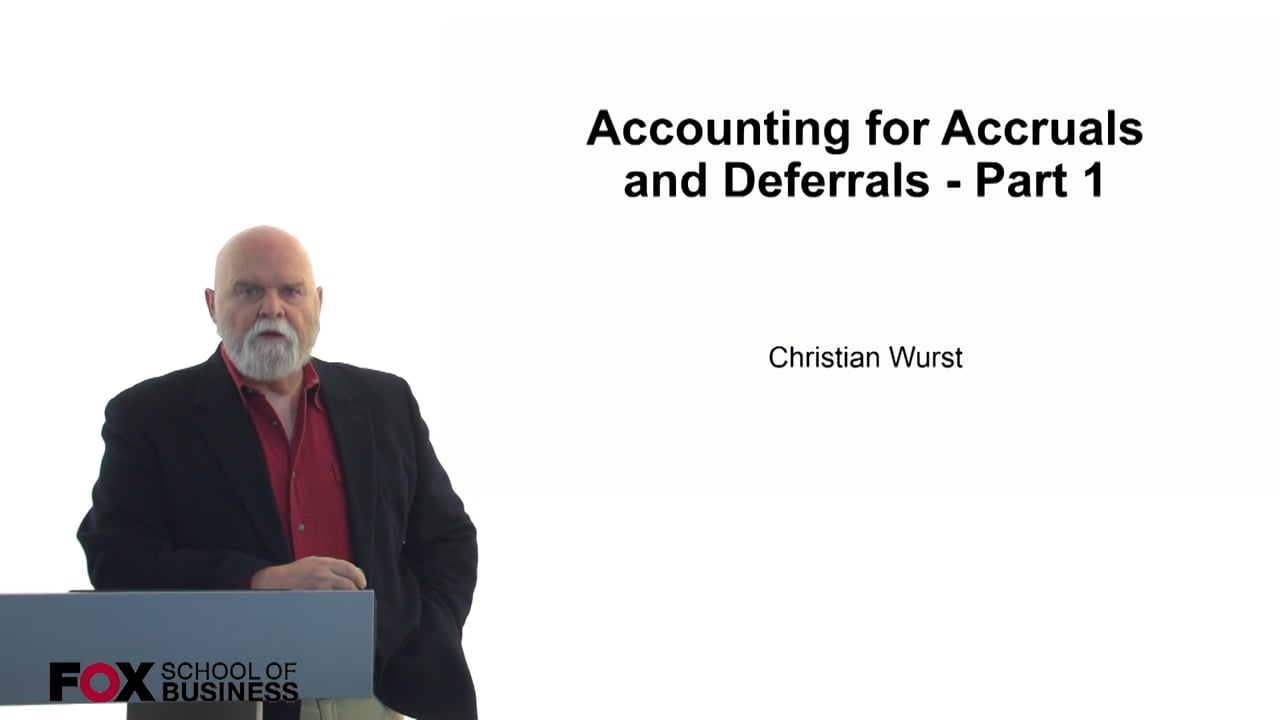 60832Accounting for Accruals and Deferrals – Part 1