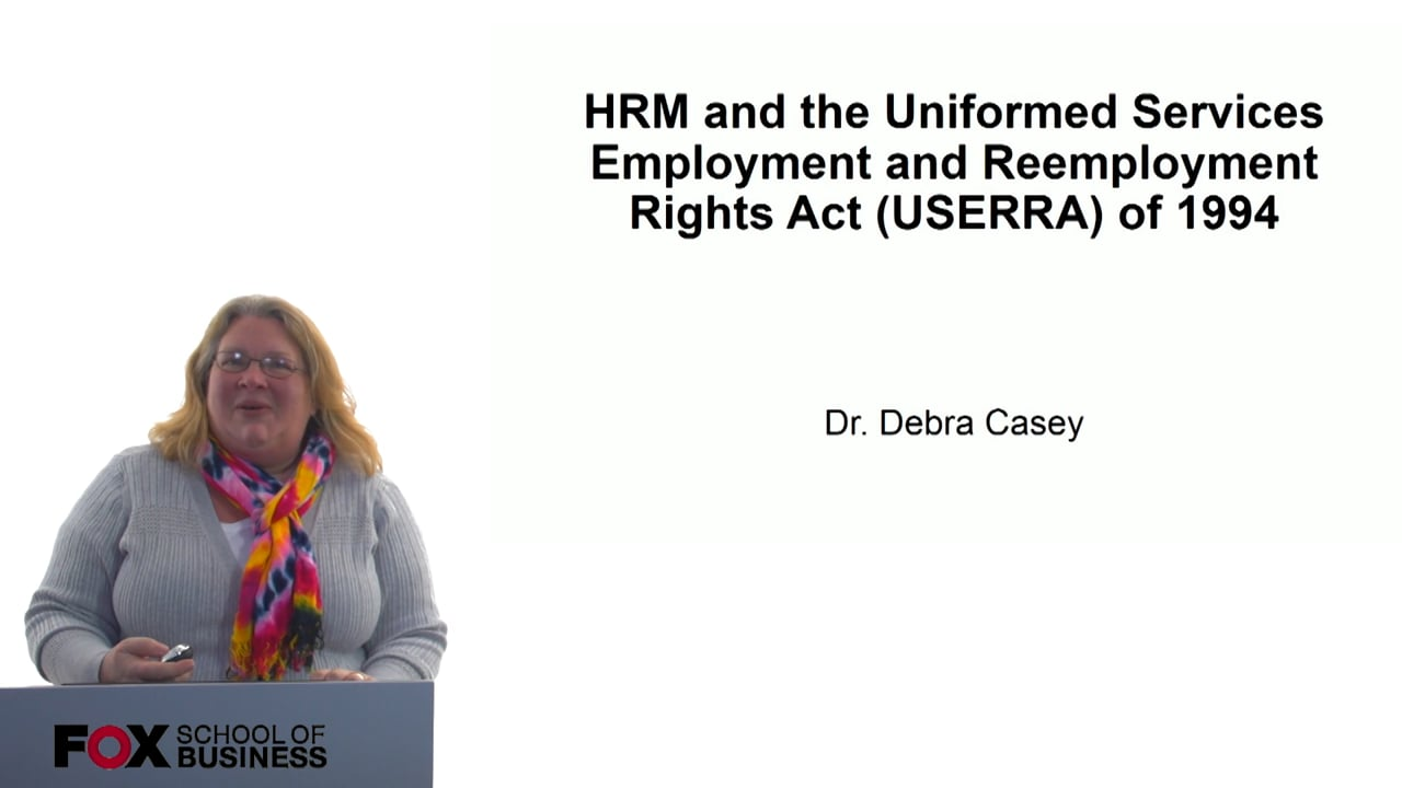 60719HRM and the Uniformed Services Employment and Reemployment Rights Act (USERRA) of 1994
