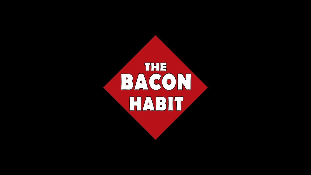 Bacon Habit - California State Fair