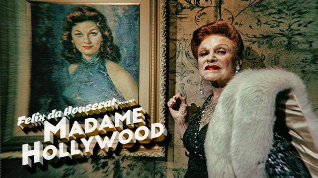 Madame Hollywood (feat. Miss Kittin)- Felix Da Housecat