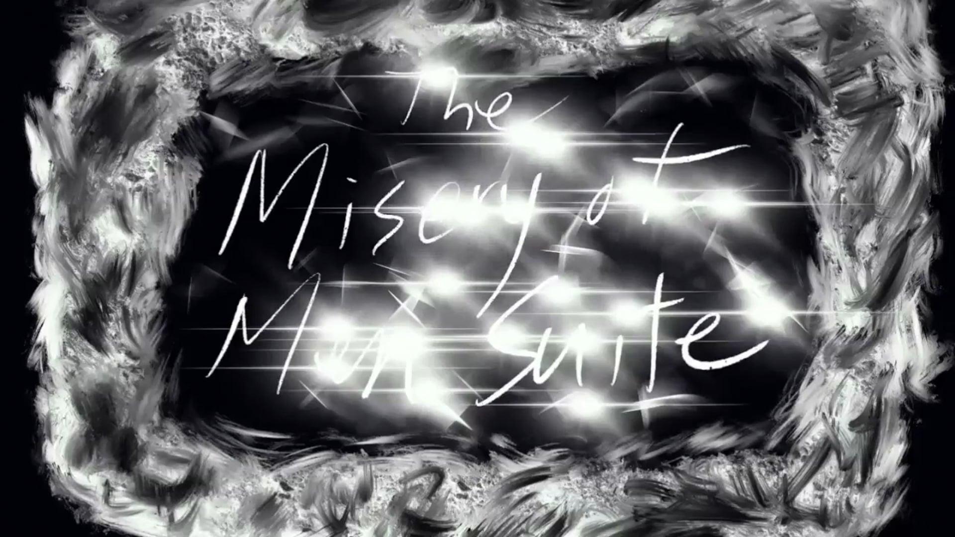Misery of Men Suite-2018